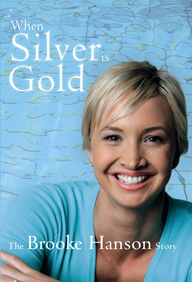 When Silver is Gold by Brooke Hanson